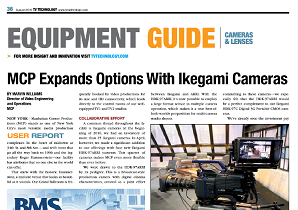 2016/8/6: TV Tech User Report: Manhattan Center Productions Expands Options with Ikegami HDK-97ARRI Cameras